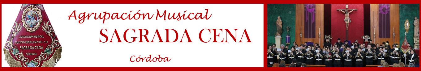 Agrupación Musical Sagrada Cena – Córdoba